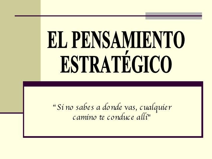 Pensamiento estratégico y diagnóstico