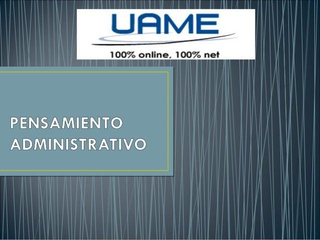 Pensamiento administrativo sesion 3 (14 oct)