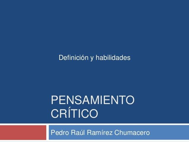 Pensamiento crítico   definiciones y habilidades