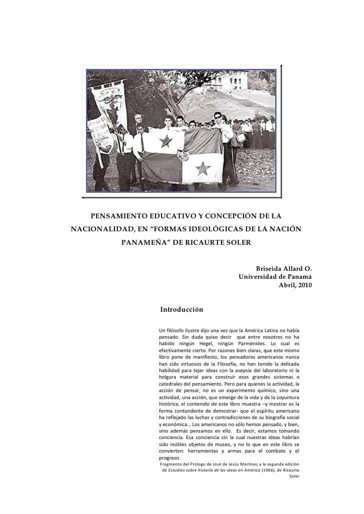 """PENSAMIENTO EDUCATIVO Y CONCEPCIÓN DE LA NACIONALIDAD, EN """"FORMAS IDEOLÓGICAS DE LA NACIÓN           PANAMEÑA"""" DE RICAURTE..."""