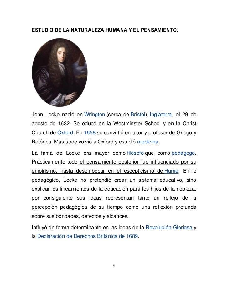 ESTUDIO DE LA NATURALEZA HUMANA Y EL PENSAMIENTO.John Locke nació en Wrington (cerca de Bristol), Inglaterra, el 29 deagos...