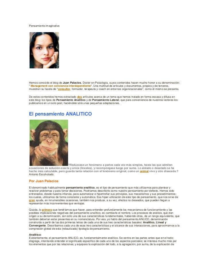 Pensamiento imaginativo<br />Hemos conocido el blog de Juan Palacios, Doctor en Psicología, cuyos contenidos hacen mucho h...