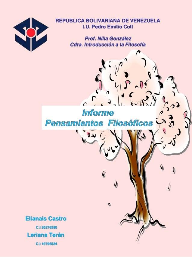 REPUBLICA BOLIVARIANA DE VENEZUELA I.U. Pedro Emilio Coll Prof. Nilia González Cdra. Introducción a la Filosofía Elianais ...