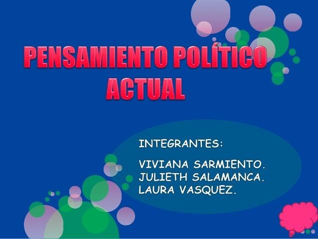 ¿QUÉ ES EL PENSAMIENTO POLÍTICO? TÉRMINOS RELACIONADOS. OPINIONES ACERCA DE LA POLÍTICA ACTUAL. GALERÍA DE FOTOS.