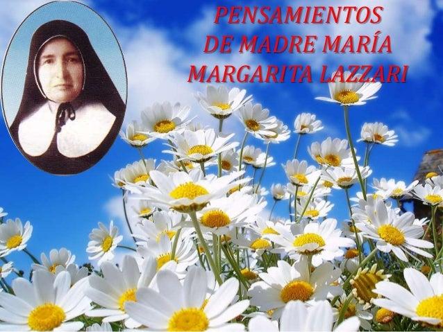 PENSAMIENTOS DE MADRE MARÍA MARGARITA LAZZARI