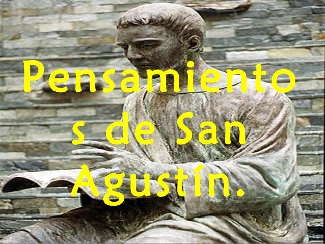 Pensamiento s de San Agustín.