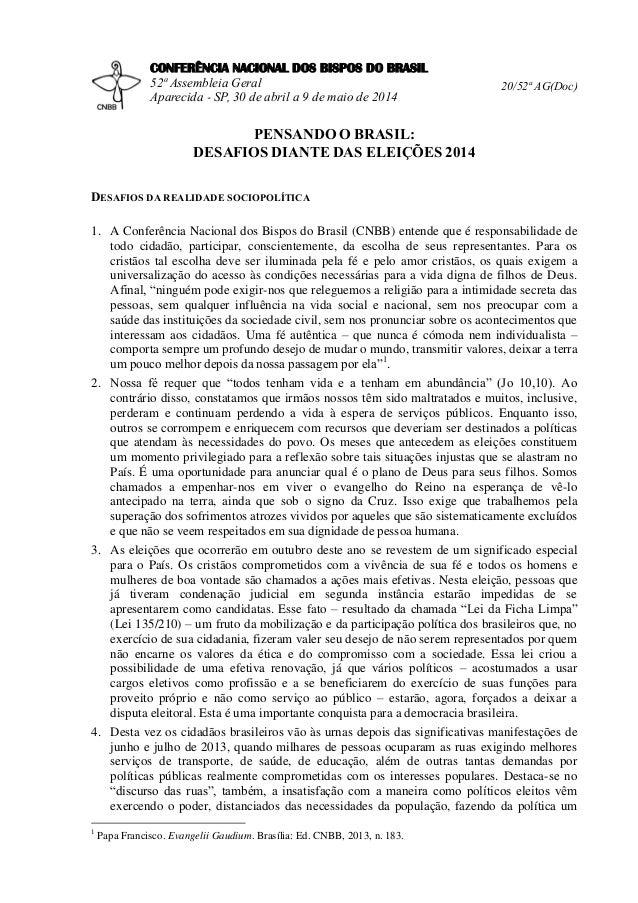 CONFERÊNCIA NACIONAL DOS BISPOS DO BRASIL 52ª Assembleia Geral Aparecida - SP, 30 de abril a 9 de maio de 2014 20/52ª AG(D...