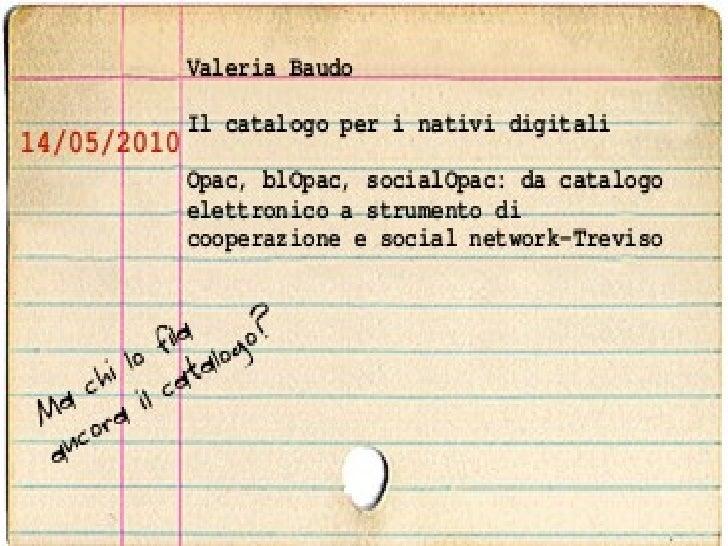 Pensare a un catalogo per nativi digitali