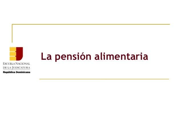La pensión alimentaria