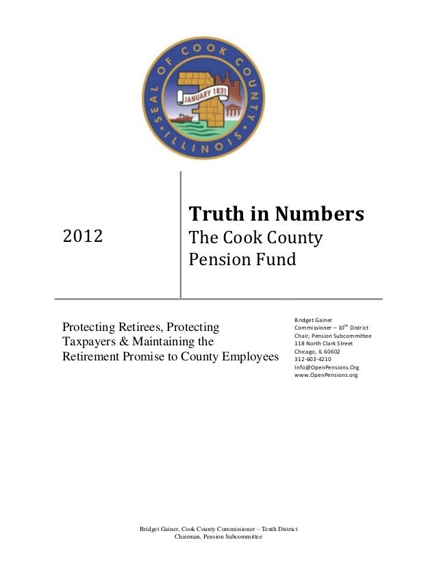 Pension Committee Chairwoman Bridget Gainer - Truth In Numbers Report on the Cook County Pension Fund