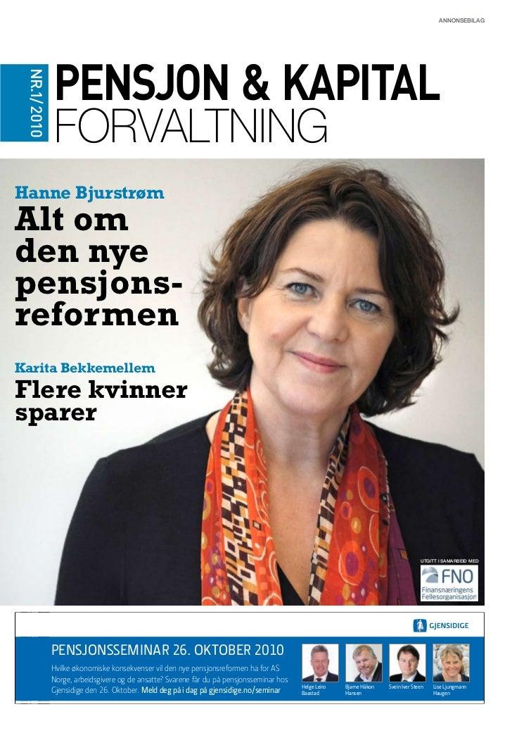 Annonsebilag              Pensjon & Kapital NR.1/ 2010 Tematema tema                                                      ...