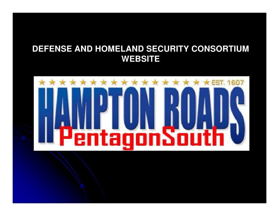 DEFENSE AND HOMELAND SECURITY CONSORTIUM                 WEBSITE