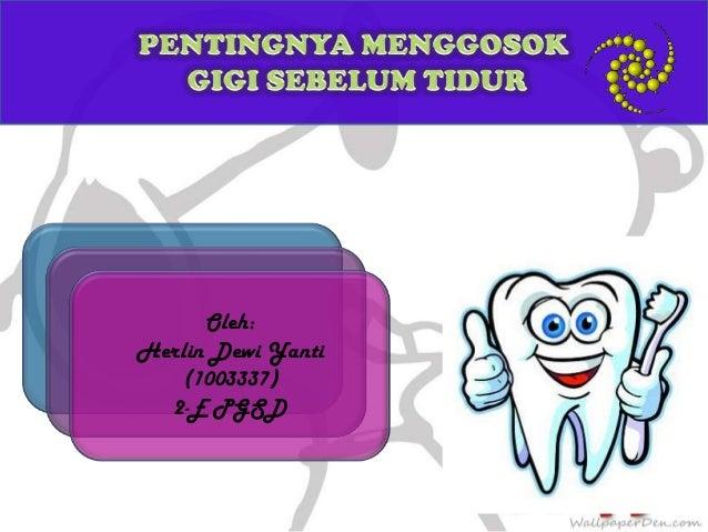 Oleh: Herlin Dewi Yanti (1003337) 2-E PGSD
