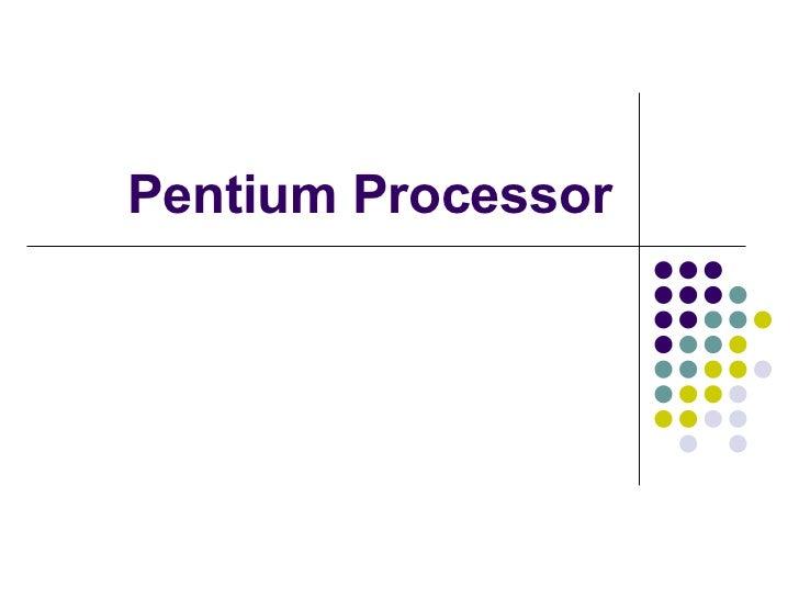 Pentium Processor