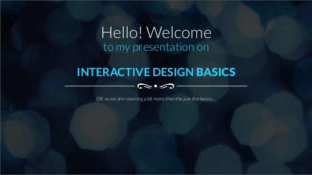 Interactive Design Basics