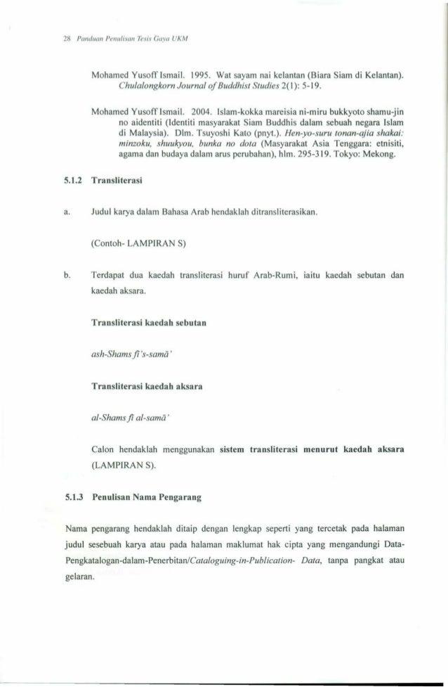 penulisan tesis gaya ukm 2014 Bangi: universiti kebangsaan malaysia gaya dewan 50 panduan menulis tesis gaya ukm (edisi keenam) 1998 2006 panduan penulisan tesis gaya ukm.