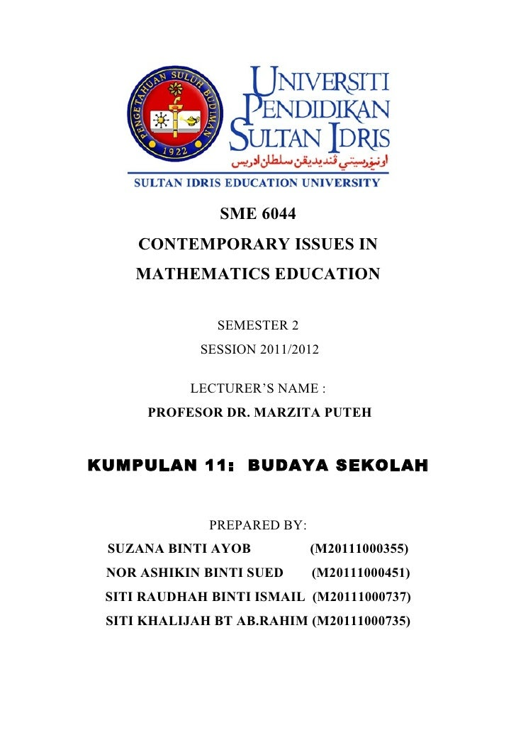 SME 6044     CONTEMPORARY ISSUES IN    MATHEMATICS EDUCATION               SEMESTER 2             SESSION 2011/2012       ...
