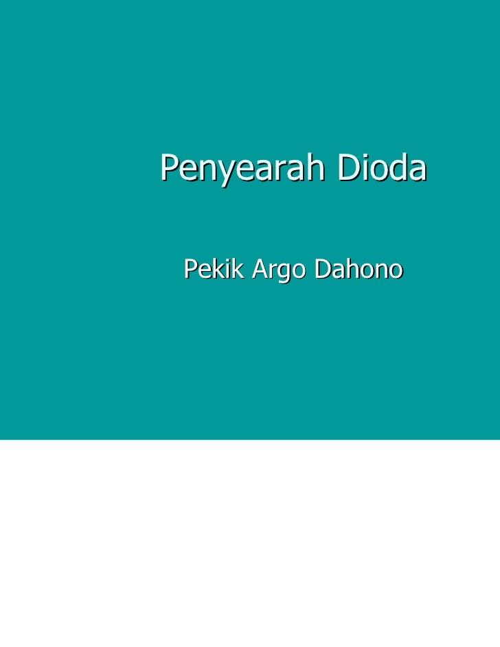 Penyearah dioda (kuliah ke 4)
