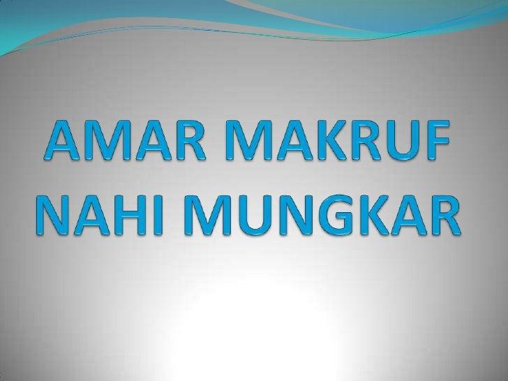 Penyelarasan Amar Makruf Nahi Mungkar dan Dakwah