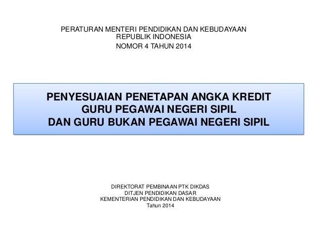 Penyesuaian penetapan angka kredit permendikbud no 4 tahun 2014