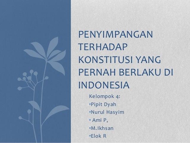 Penyimpangan terhadap konstitusi yang pernah berlaku di indonesia