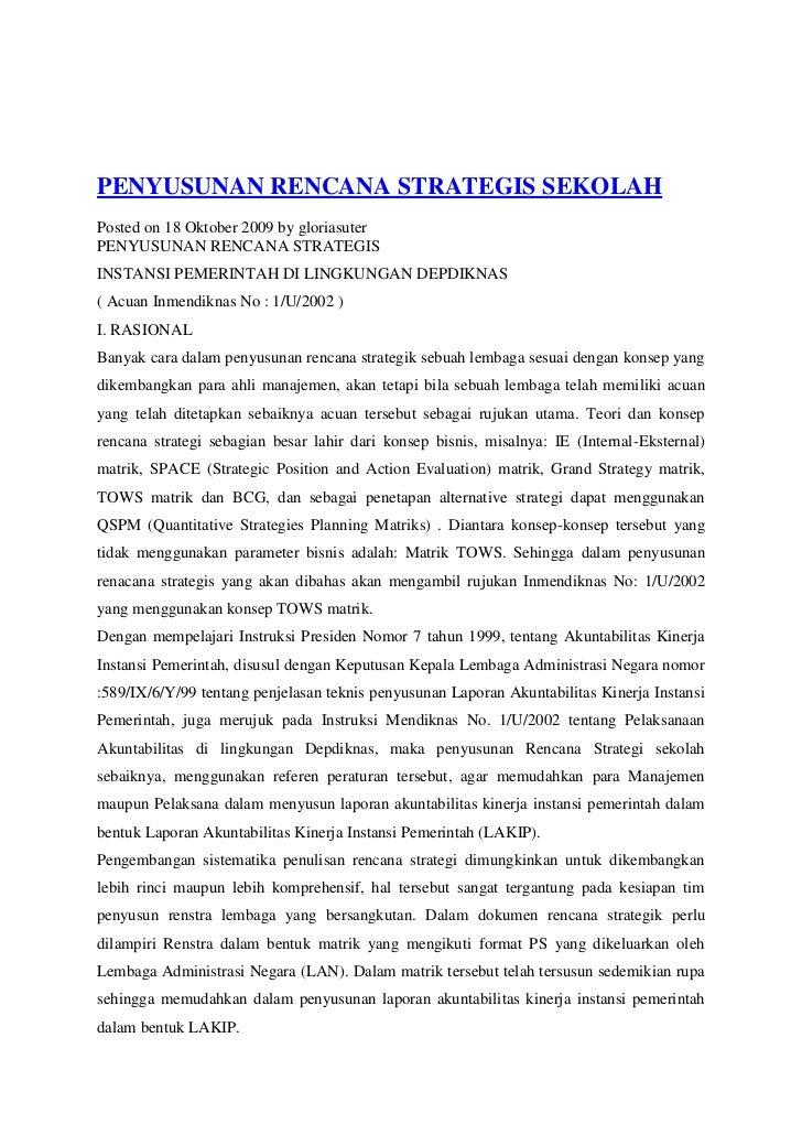 PENYUSUNAN RENCANA STRATEGIS SEKOLAHPosted on 18 Oktober 2009 by gloriasuterPENYUSUNAN RENCANA STRATEGISINSTANSI PEMERINTA...
