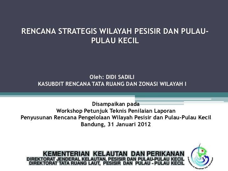 Penyusunan rencana strategis wilayah pesisir dan pulau pulau kecil