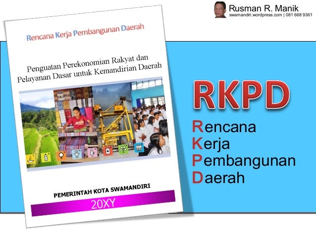 Penyusunan RKPD menurut Permendagri 54 Thn 2010: Sebuah Pengantar Ringkas