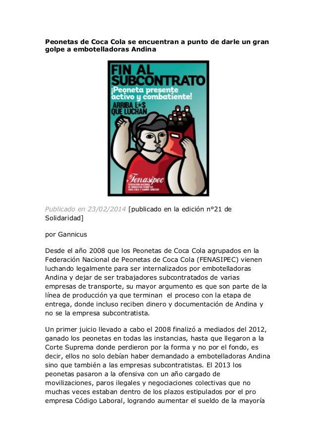 Peonetas de Coca Cola se encuentran a punto de darle un gran golpe a embotelladoras Andina  Publicado en 23/02/2014 [publi...