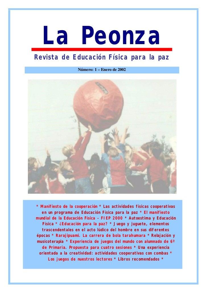 La PeonzaRevista de Educación Física para la paz                    Número: 1 – Enero de 2002* Manifiesto de la cooperació...