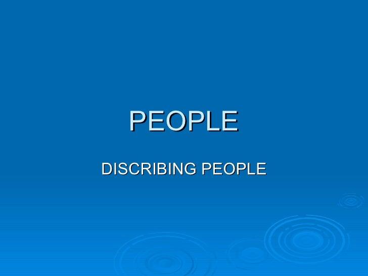 PEOPLEDISCRIBING PEOPLE