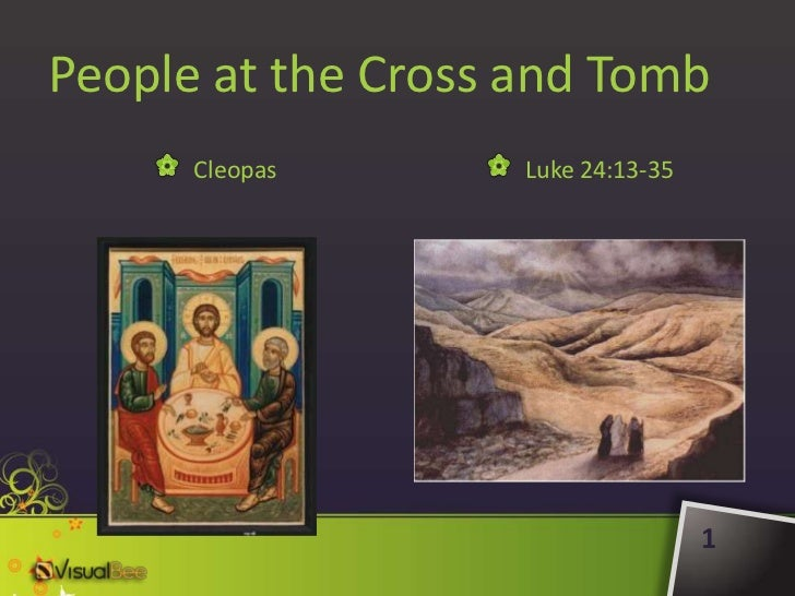 People at the Cross and Tomb: Cleopas (The Emmaus Road)   (enhanced by VisualBee)