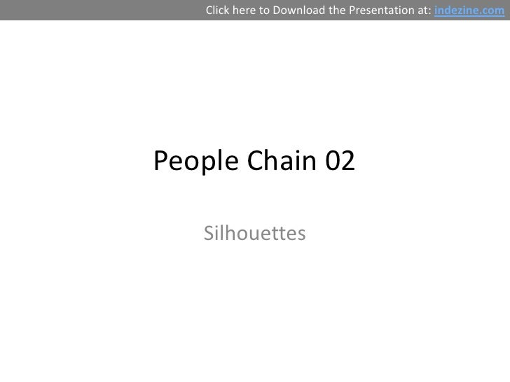 Click here to Download the Presentation at: indezine.comPeople Chain 02   Silhouettes