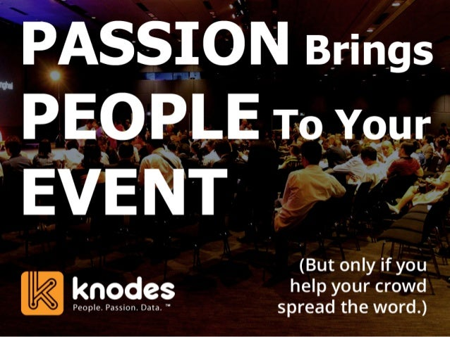 Ways to PROMOTE Using Your Most Passionate People