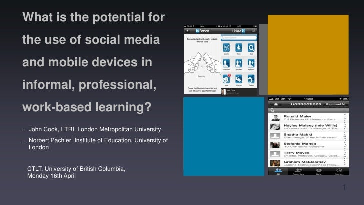 What is the potential for the use of social media and mobile devices in informal, professional, work-based learning?