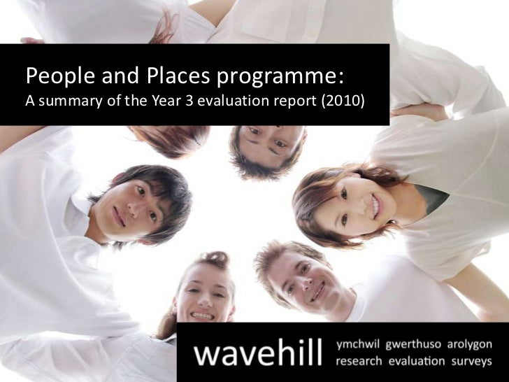 Evaluation of the People and Places Programme: 2010 report summary