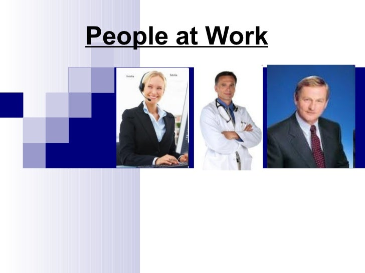 People at work, Employers, Empoyees