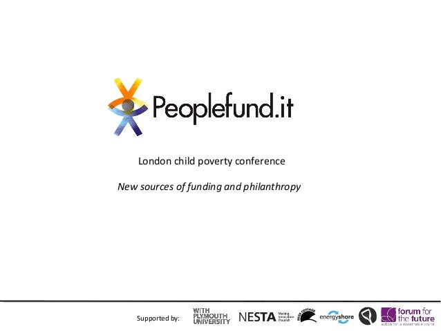London child poverty conferenceNew sources of funding and philanthropy    Supported by: