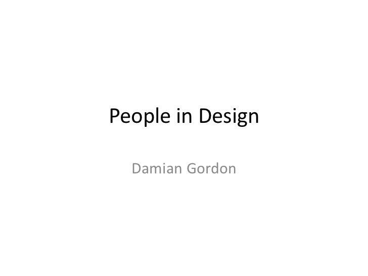 People in Design  Damian Gordon