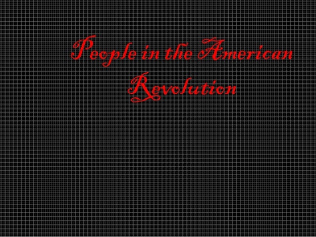 People in the american revolution