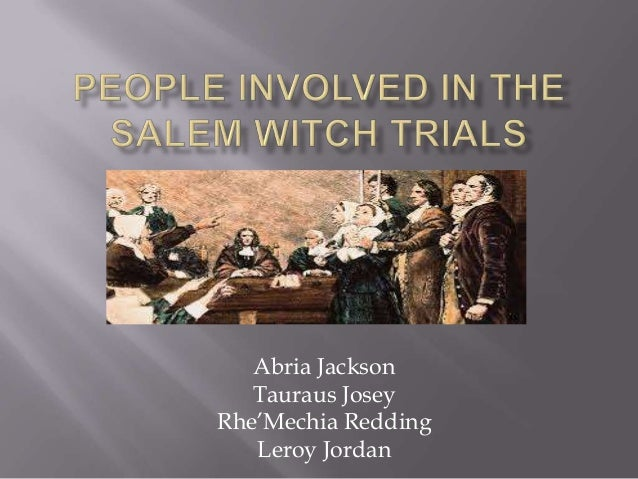 People involved in the salem witch trials