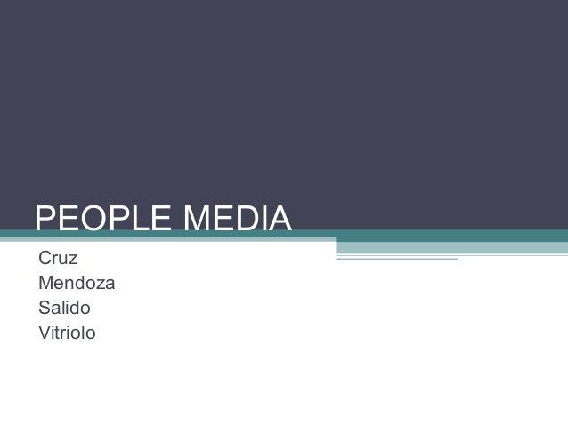 PEOPLE MEDIA Cruz Mendoza Salido Vitriolo
