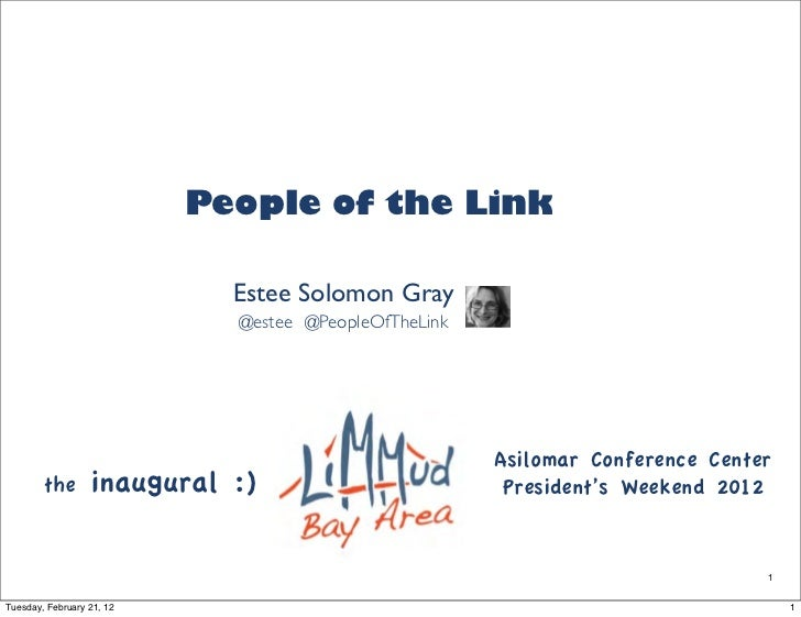 People of the Link                             Estee Solomon Gray                             @estee @PeopleOfTheLink     ...