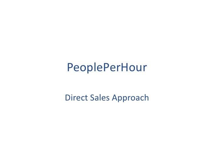 PeoplePerHourDirect Sales Approach