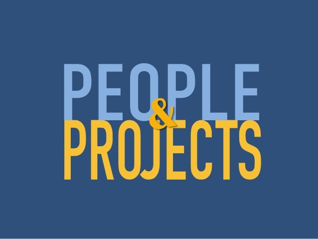 People & Projects