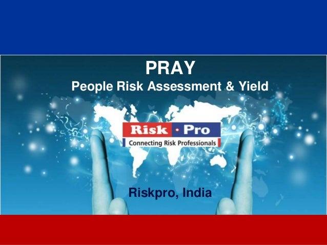 1PRAYPeople Risk Assessment & YieldRiskpro, India