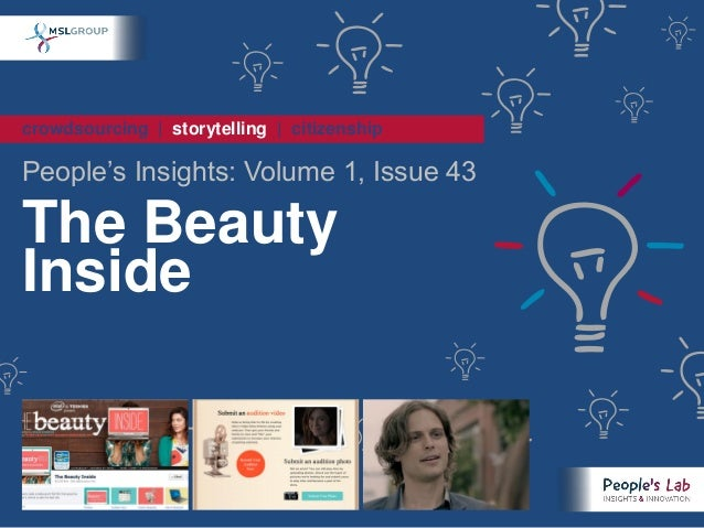 crowdsourcing | storytelling | citizenshipPeople's Insights: Volume 1, Issue 43The BeautyInside