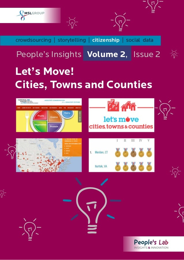 crowdsourcing | storytelling | citizenship | social dataPeople's Insights Volume 2, Issue 2Let's Move!Cities, Towns and Co...