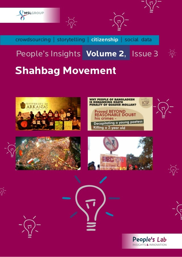 crowdsourcing | storytelling | citizenship | social dataPeople's Insights Volume 2, Issue 3Shahbag Movement