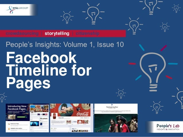 People's Insights Volume 1, Issue 10 : Facebook Timeline for Pages